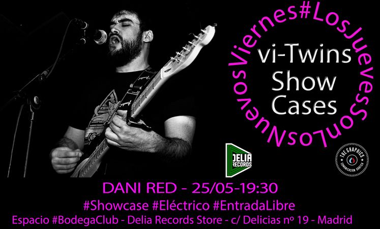 vi-Twins Showcases @ BodegaClub /// DANI RED [Madrid]