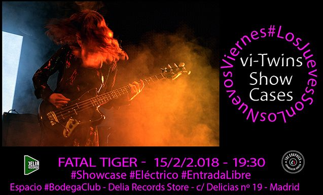 vi_Twins Showcases: Fatal Tiger (Madrid)