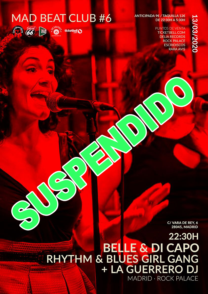 SUSPENDIDO Mad Beat Club [#6] Rhythm & Blues Girl Gang @ Rock Palace
